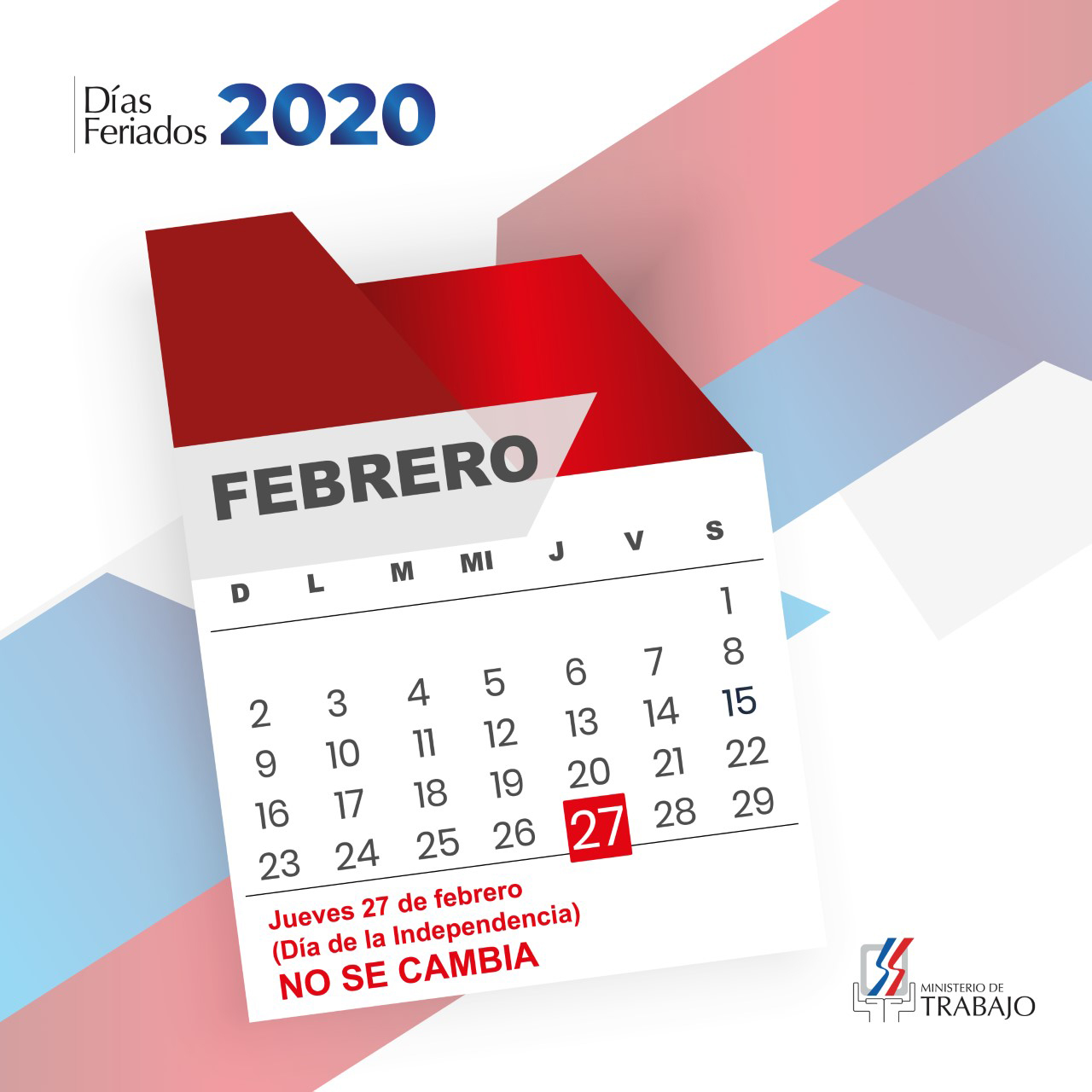 "27 de febrero ""Día de la Independencia"" es no laborable"